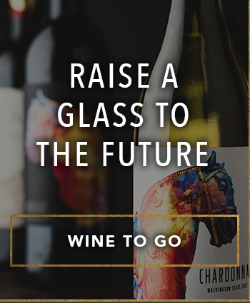 RAISE A GLASS TO THE FUTURE - WINE TO GO